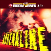 Riddim Driven: Adrenaline