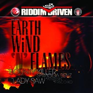 Riddim Driven: Earth Wind N Flames