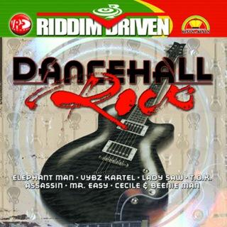 Riddim Driven: Dancehall Rock