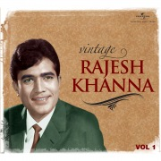 Vintage Rajesh Khanna (Vol.1)