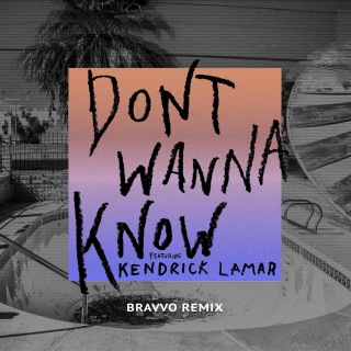 Don't Wanna Know (BRAVVO Remix)
