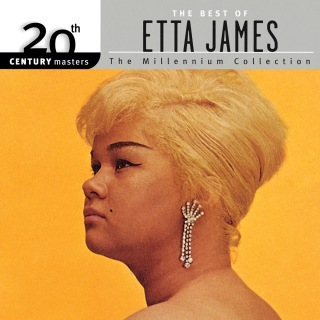 20th Century Masters: The Millennium Collection: Best Of Etta James (Reissue)