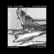 Old Friend / Capricorn (Live Acoustic)
