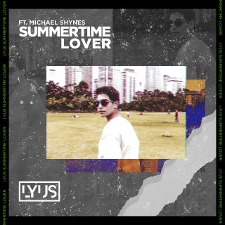 Summertime Lover (feat. Michael Shynes)