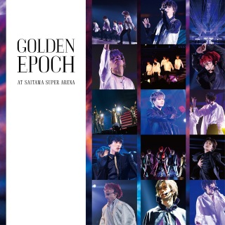 GOLDEN EPOCH AT SAITAMA SUPER ARENA