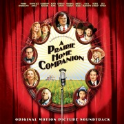 A Prairie Home Companion (Original Motion Picture Soundtrack)