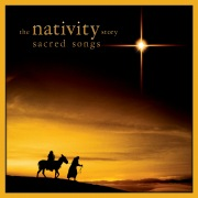Nativity Story: Sacred Songs (Music Inspired by the Film)