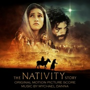 The Nativity Story (Original Motion Picture Score)