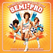 Semi-Pro (Original Motion Picture Soundtrack)