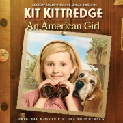 Kit Kittredge: An American Girl (Original Motion Picture Soundtrack)