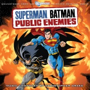 Superman Batman: Public Enemies (Soundtrack From The DC Universe Animated Original Movie)