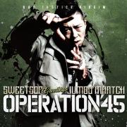 Operation 45 (feat. JUMBO MAATCH)