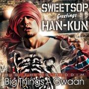Big Things A Gwaan (feat. HAN-KUN)