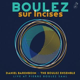 Boulez: Sur Incises (Live At Pierre Boulez Saal)