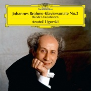Brahms: Piano Sonata No.3 In F Minor, Op.5; Handel Variations, Op.24