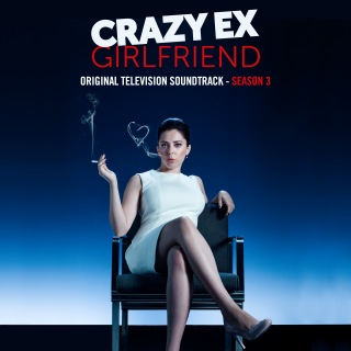 Crazy Ex-Girlfriend: Season 3 (Original Television Soundtrack)