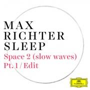 Space 2 (slow waves) (Pt. 1 / Edit)
