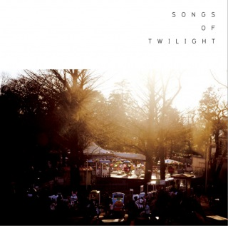 Songs of Twilight
