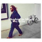Shadow to Shine