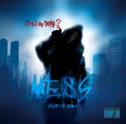 MESS -King Of Dope-
