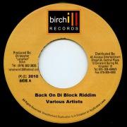 Birch - Back On Di Block Riddim
