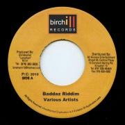 Birch - Baddaz Riddim