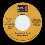 Birch - Gangsta Rock Riddim