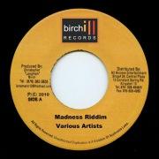 Birch - Madness Riddim
