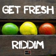 Get Fresh Riddim - EP