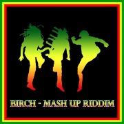 Birch - Ghetto Blues Riddim