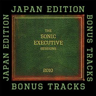 The Sonic Executive Sessions Bonus Track