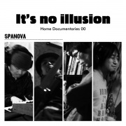 It's no illusion / Home Documentaries 00(24bit/48kHz)