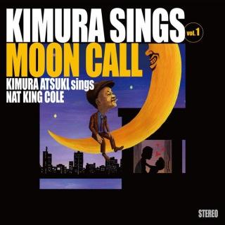 Kimura Sings Vol.1〜Moon Call