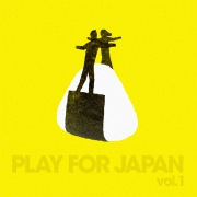 Play for Japan Vol.1