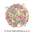 Play for Japan vol.2