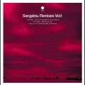 Sangatsu Remixes Vol.1