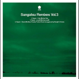 Sangatsu Remixes Vol.3