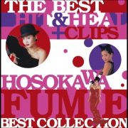 THE BEST HIT & HEAL + CLIPS 〜HOSOKAWA FUMIE BEST COLLECTION〜
