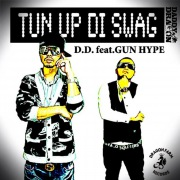TUN UP DI SWAG feat. GUN HYPE