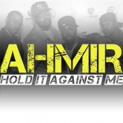 Ahmir: Hold It Against Me (Cover)
