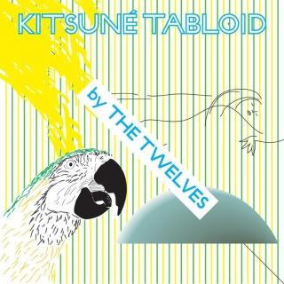 Kitsuné Tabloid by The Twelves