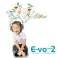 E-VO VOICE2〜VERY MERRY MUSIC SCHOOL