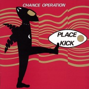 PLACE KICK + 1984