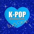K-POPボーイズグループ - Best Songs カヴァーズ