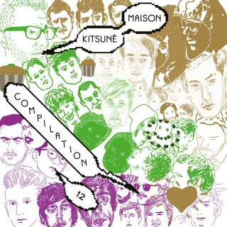 Kitsune Maison Compilation 12: The Good Fun Issue