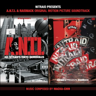 A.N.T.I. & RAIDBACK ORIGINAL MOTION PICTURE SOUNDTRACK