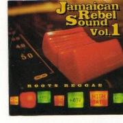 Jamaican Rebel Sound, Vol. 1