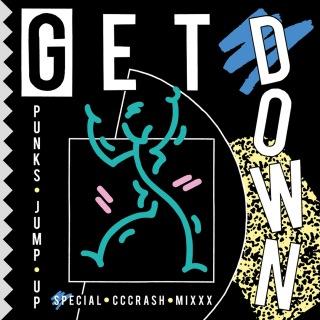 Get Down (Special Cccrash Mixxx)