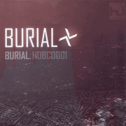 Burial (Bonus Tracks Version)