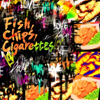 Fish,Chips,Cigarettes